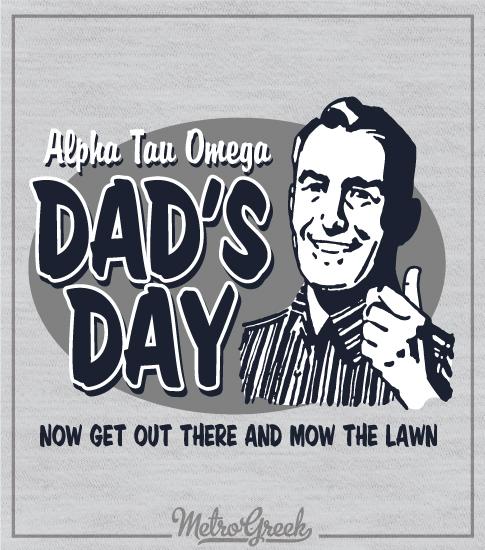 Alpha Tau Omega Dads Day Shirt