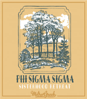 Phi Sigma Sigma Sisterhood Retreat Shirt