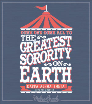 Greatest Show on Earth Sorority Shirt