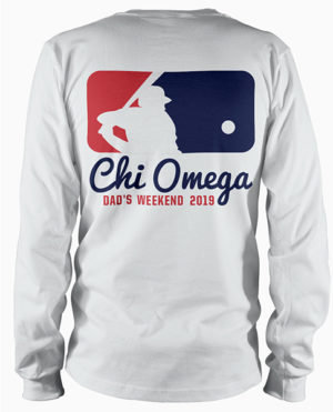Chi Omega Dads Weekend Shirt