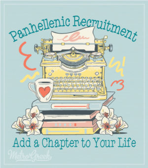 Panhellenic Recruitment Shirt Add a Chapter