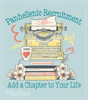 Panhellenic Recruitment Shirt Add a Chapter