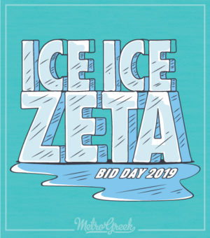 Zeta Tau Alpha Bid Day Ice Shirt