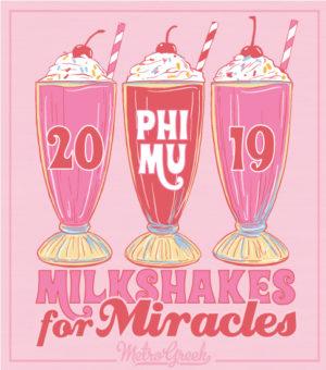 Phi Mu Milkshake Philanthropy Shirt