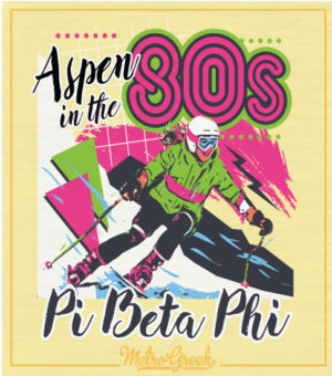 Pi Beta Phi Aspen in 80s Shirt
