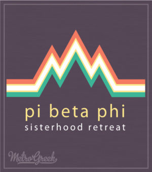 Pi Beta Phi Sisterhood Retreat Shirt