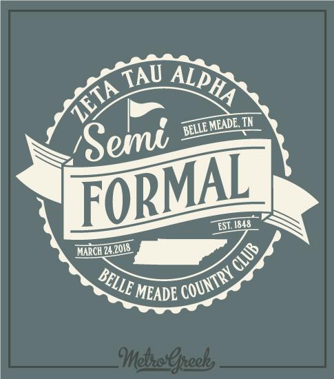Zeta Tau Alpha Semi Formal T-Shirt