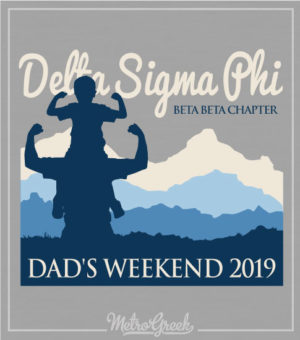 Dads Weekend Shirt Delta Sigma Phi