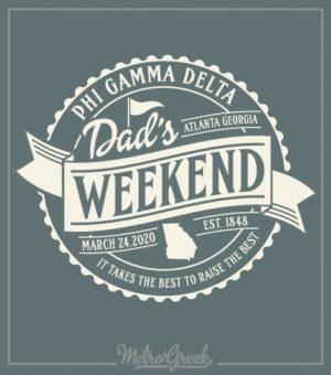 Dads Weekend Shirt Phi Gamma Delta