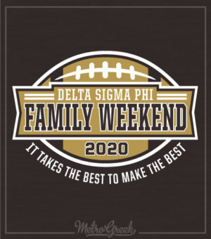 Family Football Weekend Shirt Delta Sigma Phi