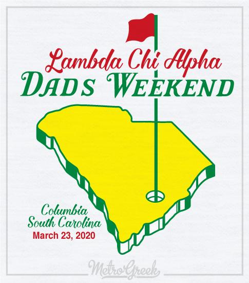 Lambda Chi Alpha Dads Weekend Shirt