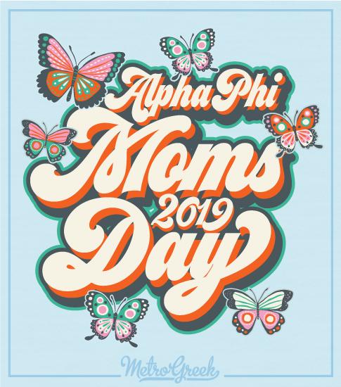 Alpha Phi Moms Day Shirt
