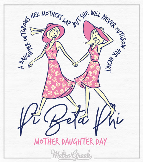 Mother Daughter Day Shirt Pi Beta Phi
