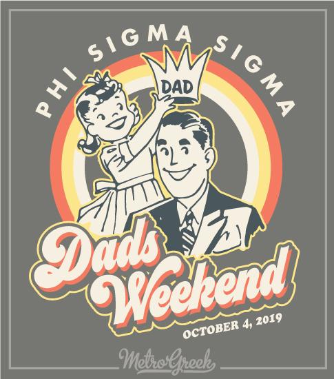 Phi Sig Dads Weekend Shirt