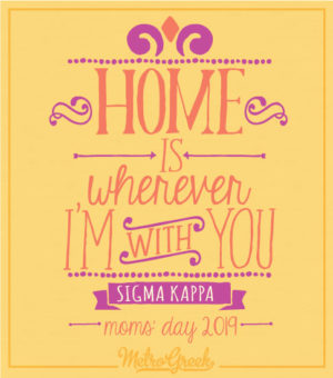 Sigma Kappa Moms Day Shirt