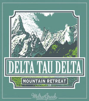 Delta Tau Delta Mountain Retreat Shirt