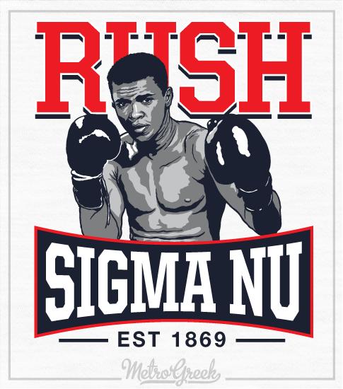 Fraternity Rush Shirt Sigma Nu Ali Boxing