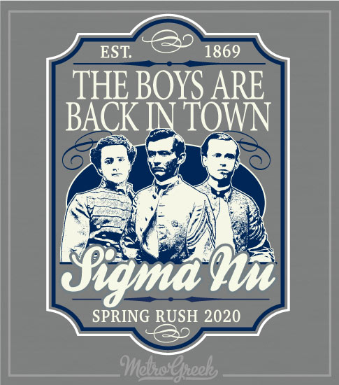 Sigma Nu Rush Shirt Boys Are Back