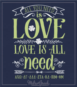 All You Need Is Love Panhellenic Shirt