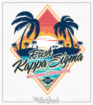 Kappa Sigma Rush Shirt Welcome Paradise