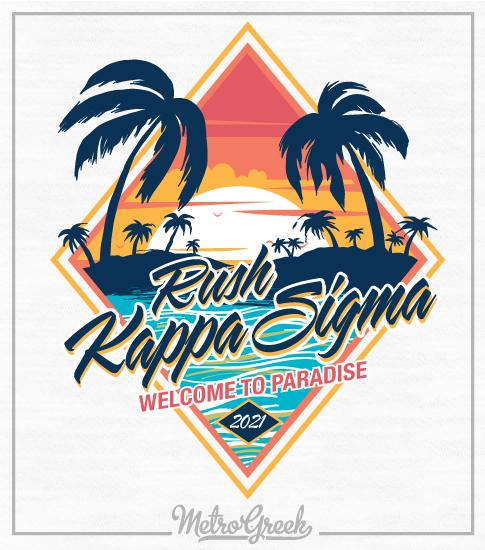 Kappa Sigma Rush Shirt Welcome Paradise