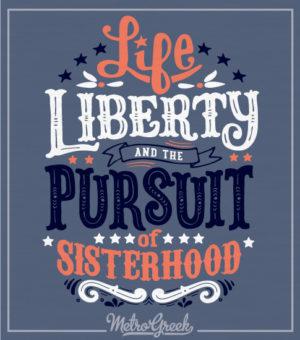 Panhellenic Shirt Life Liberty Sisterhood
