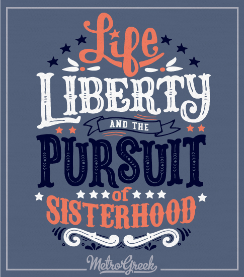 Panhellenic Shirt Life Liberty Sisterhood