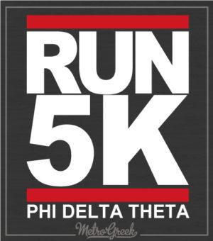 Run 5K Phi Delta Theta Shirt
