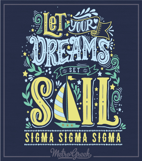 Tri Sigma Bid Day Dreams Shirt