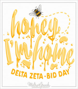 Honey I'm Home Bid Day Shirt