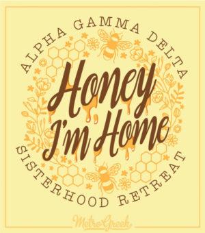 Honey Im Home Sisterhood Shirt