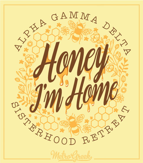 Honey Im Home Sisterhood Shirt