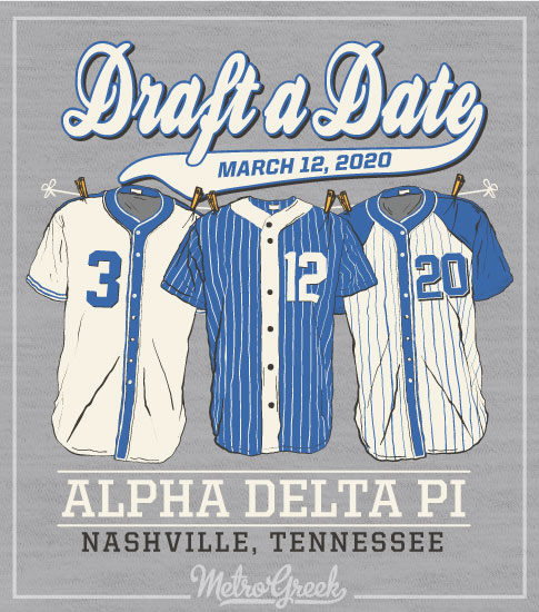 Alpha Delta Pi Draft A Date Shirt
