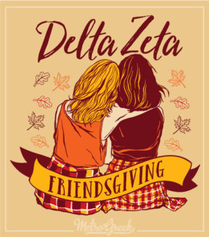 Friendsgiving Shirt Delta Zeta