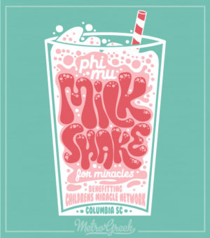 Phi Mu Milkshake For Miracles Shirt