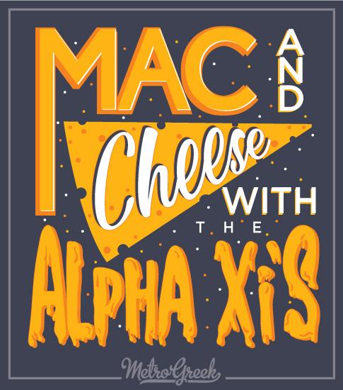 Mac and Cheese Shirt Alpha Xi Delta
